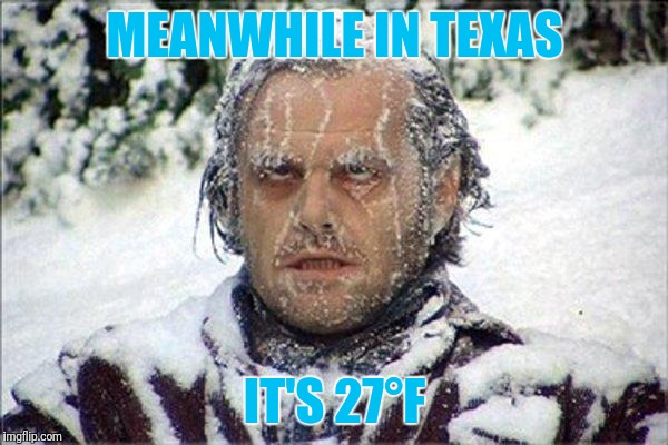 Frozen Austinite | MEANWHILE IN TEXAS IT'S 27°F | image tagged in frozen jack | made w/ Imgflip meme maker