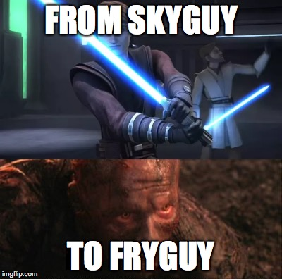 Anakin's Journey | FROM SKYGUY TO FRYGUY | image tagged in memes,humor,anakin skywalker,star wars,dark humor | made w/ Imgflip meme maker