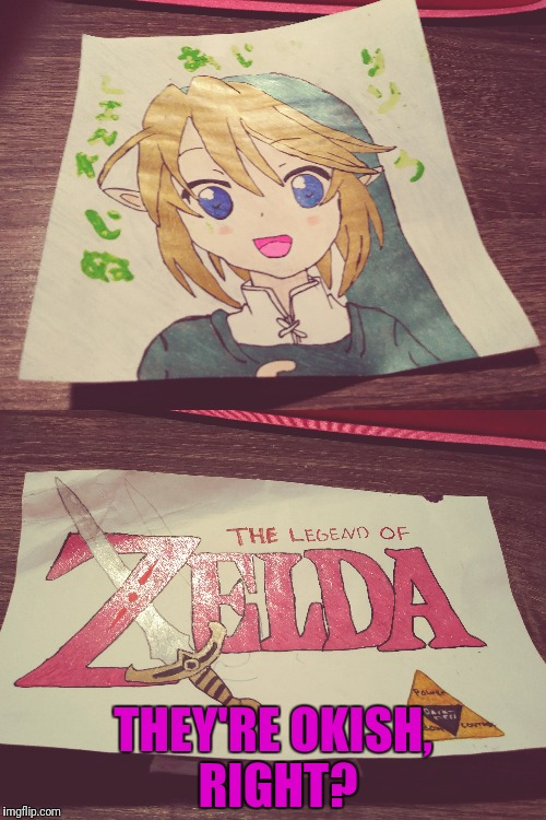 I made these in 6th grade, just want your opinion on them. | THEY'RE OKISH, RIGHT? | image tagged in legend of zelda,link,drawing,triforce,memes | made w/ Imgflip meme maker