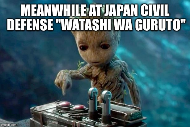 "MEANWHILE AT JAPAN CIVIL DEFENSE ""WATASHI WA GURUTO"" 