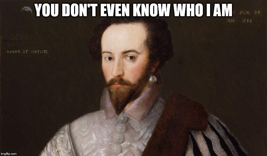 YOU DON'T EVEN KNOW WHO I AM | made w/ Imgflip meme maker