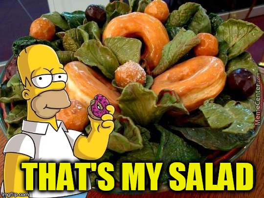 THAT'S MY SALAD | made w/ Imgflip meme maker