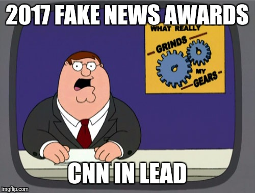 Peter Griffin News Meme | 2017 FAKE NEWS AWARDS CNN IN LEAD | image tagged in memes,peter griffin news,fake news,cnn fake news | made w/ Imgflip meme maker