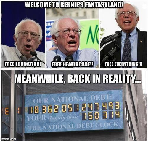 Democratic Socialism Fantasyland  | WELCOME TO BERNIE'S FANTASYLAND! FREE EDUCATION! FREE HEALTHCARE!! FREE EVERYTHING!!! MEANWHILE, BACK IN REALITY... | image tagged in bernie sanders,democratic socialism,national debt,education,healthcare,memes | made w/ Imgflip meme maker