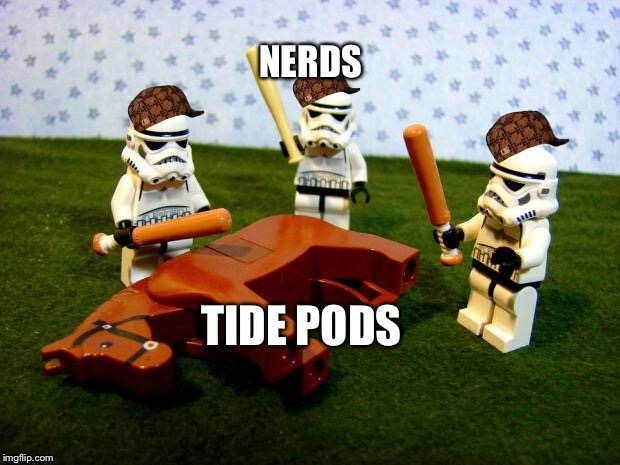 Beating a dead horse | NERDS TIDE PODS | image tagged in beating a dead horse,scumbag | made w/ Imgflip meme maker