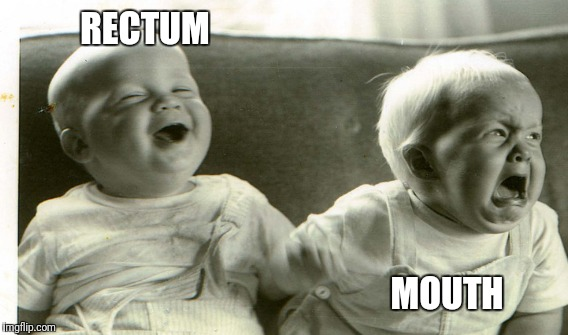 RECTUM MOUTH | made w/ Imgflip meme maker