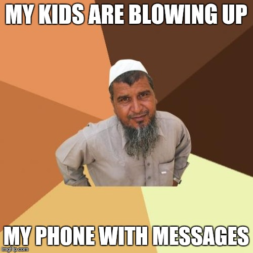 MY KIDS ARE BLOWING UP MY PHONE WITH MESSAGES | made w/ Imgflip meme maker