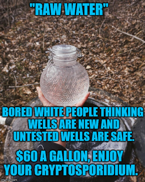 """Raw Water"" Facepalm...All The Facepalm. 