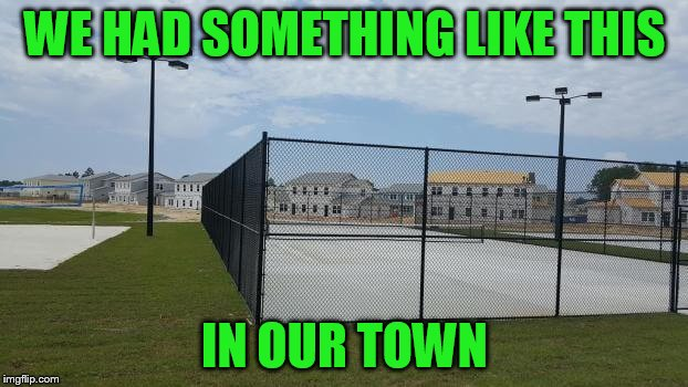 WE HAD SOMETHING LIKE THIS IN OUR TOWN | made w/ Imgflip meme maker