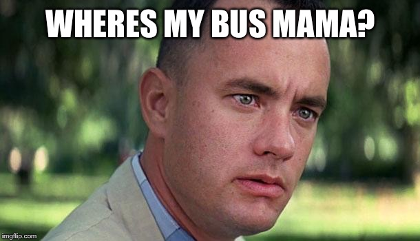 """Oh, I'm not your mother, she's 8 or 9 blocks down that road."" 