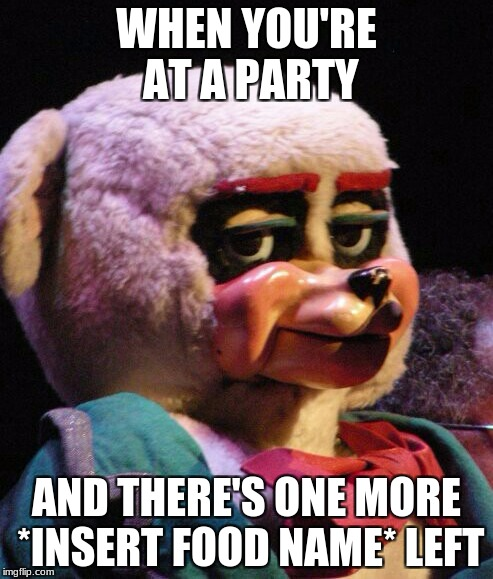you know that look | WHEN YOU'RE AT A PARTY AND THERE'S ONE MORE *INSERT FOOD NAME* LEFT | image tagged in unimpressed bear,party,food,race | made w/ Imgflip meme maker