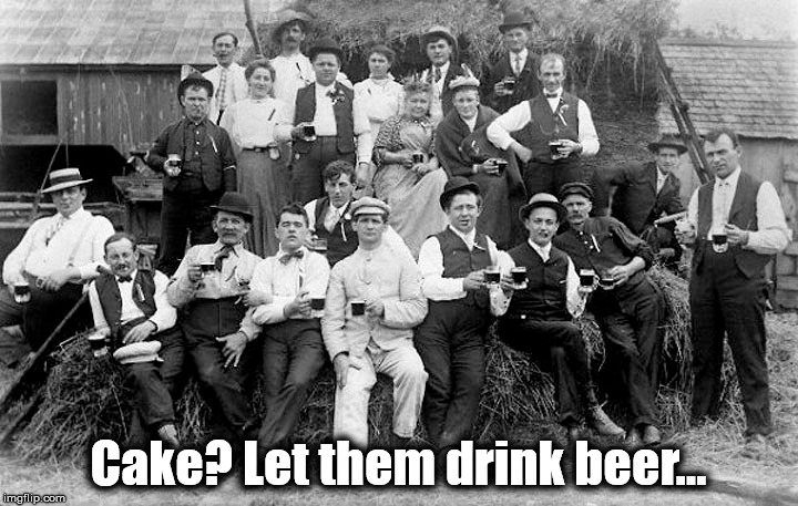 Let them drink Beer | Cake? Let them drink beer... | image tagged in portsmouth,restaurant,paddys | made w/ Imgflip meme maker