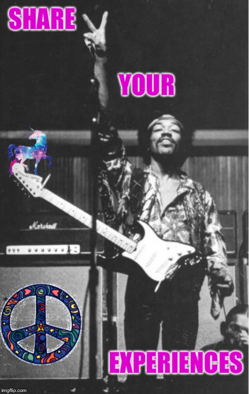 . | image tagged in jimi hendrix,rock and roll,peace sign,peace on earth,60's | made w/ Imgflip meme maker