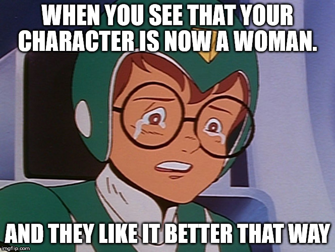 PIdge crying from voltron | WHEN YOU SEE THAT YOUR CHARACTER IS NOW A WOMAN. AND THEY LIKE IT BETTER THAT WAY | image tagged in pidge crying,voltron,pidge,voltron pidge,voltron 1980s,crying | made w/ Imgflip meme maker