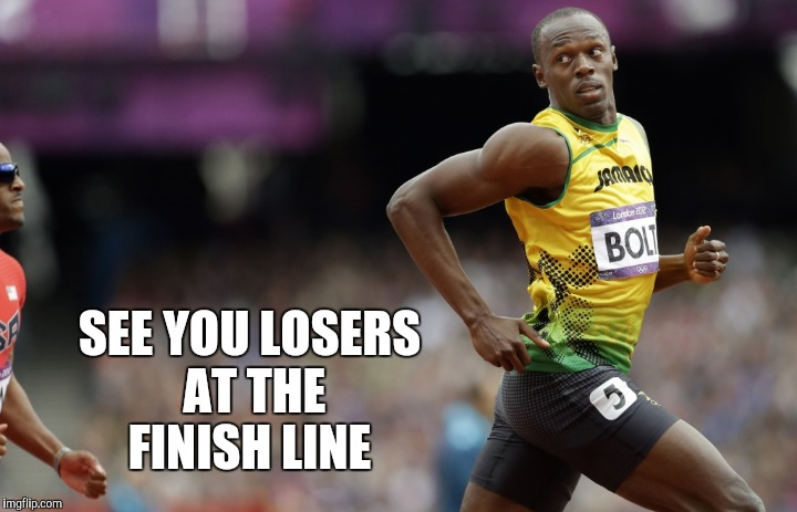 SEE YOU LOSERS AT THE FINISH LINE | made w/ Imgflip meme maker
