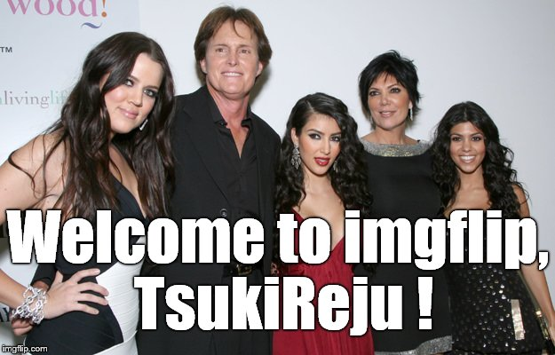 Jenner Christmas | Welcome to imgflip, TsukiReju ! | image tagged in jenner christmas | made w/ Imgflip meme maker