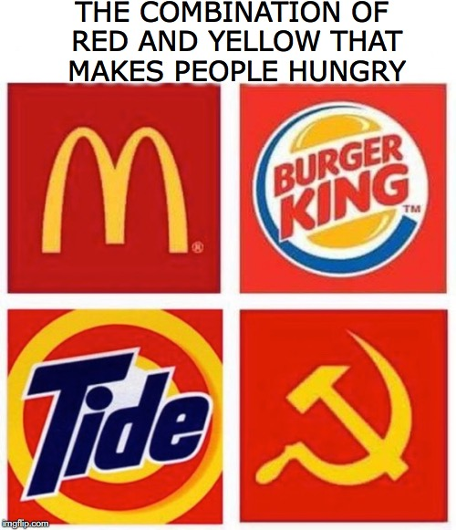 BON APPÉTIT | THE COMBINATION OF RED AND YELLOW THAT MAKES PEOPLE HUNGRY | image tagged in tide pods,fast food,soviet russia,hungry | made w/ Imgflip meme maker