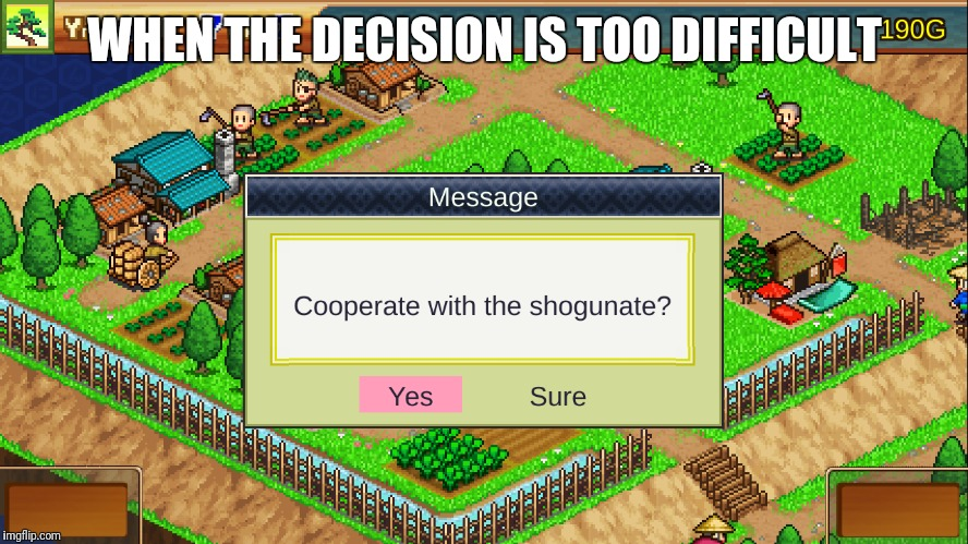 WHEN THE DECISION IS TOO DIFFICULT | image tagged in logic | made w/ Imgflip meme maker