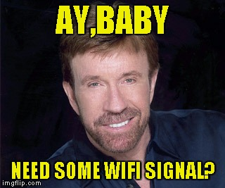 AY,BABY NEED SOME WIFI SIGNAL? | made w/ Imgflip meme maker