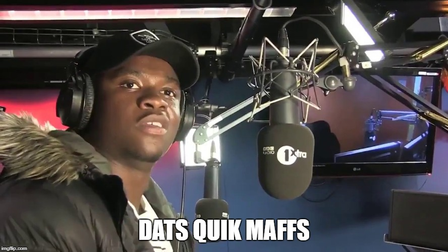 DATS QUIK MAFFS | made w/ Imgflip meme maker