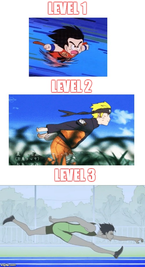 anime running evolutions | LEVEL 1 LEVEL 3 LEVEL 2 | image tagged in anime,memes | made w/ Imgflip meme maker