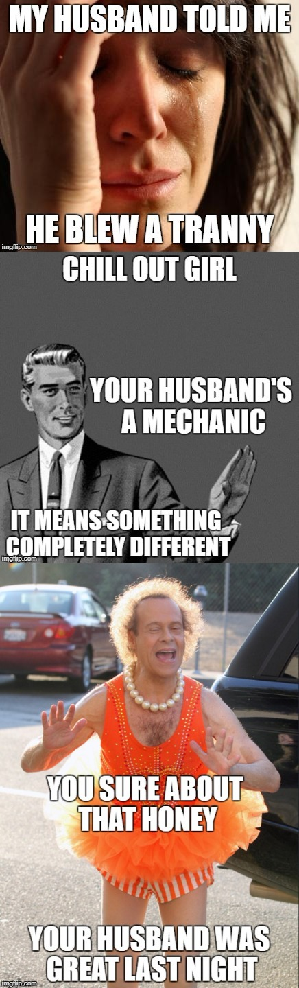 husband blew a tranny | image tagged in car meme,funny memes | made w/ Imgflip meme maker