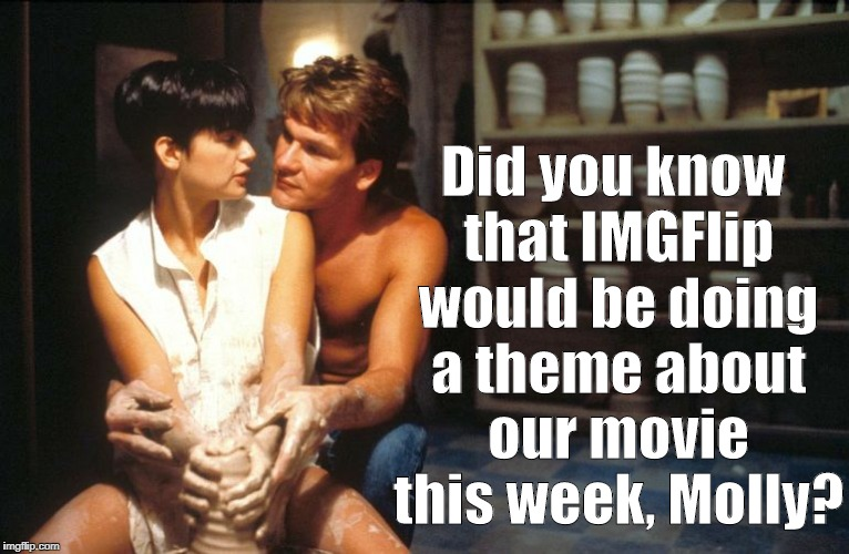 Ghost Week Jan. 21-27...A LaurynFlint Event | Did you know that IMGFlip would be doing a theme about our movie this week, Molly? | image tagged in ghost,molly and jeff,memories | made w/ Imgflip meme maker