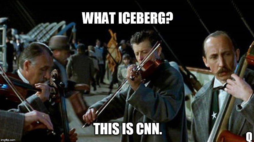 What ICEBERG?  This is CNN. NWO? Q | WHAT ICEBERG? THIS IS CNN. Q | image tagged in titanic musicians,iceberg,new world order,titanic sinking,cnn fake news,releasethememo | made w/ Imgflip meme maker