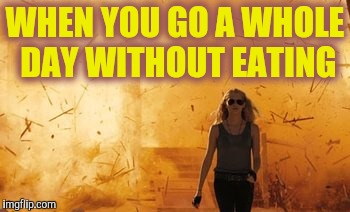 WHEN YOU GO A WHOLE DAY WITHOUT EATING | image tagged in walk from burning,dieting | made w/ Imgflip meme maker
