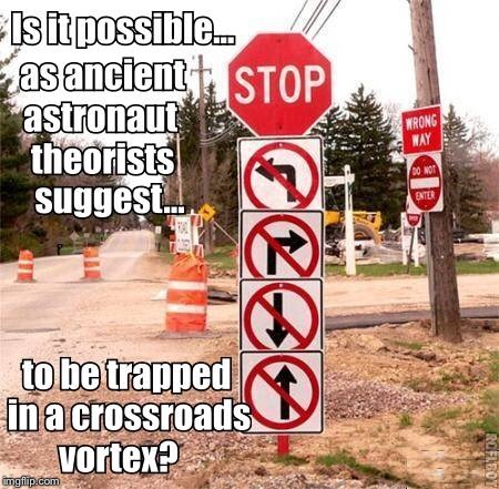 Street sign.MeMe Could that be possible? | image tagged in funny street sign,meme | made w/ Imgflip meme maker
