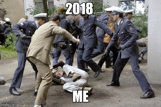 beatdown | 2018 ME | image tagged in beatdown | made w/ Imgflip meme maker