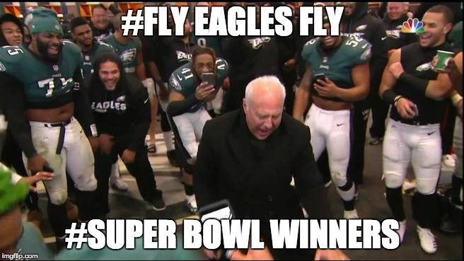 And The 2018 Super Bowl Winners | #FLY EAGLES FLY #SUPER BOWL WINNERS | image tagged in philadelphia eagles,super bowl | made w/ Imgflip meme maker