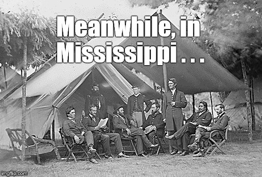 Meanwhile, in Mississippi . . . | made w/ Imgflip meme maker