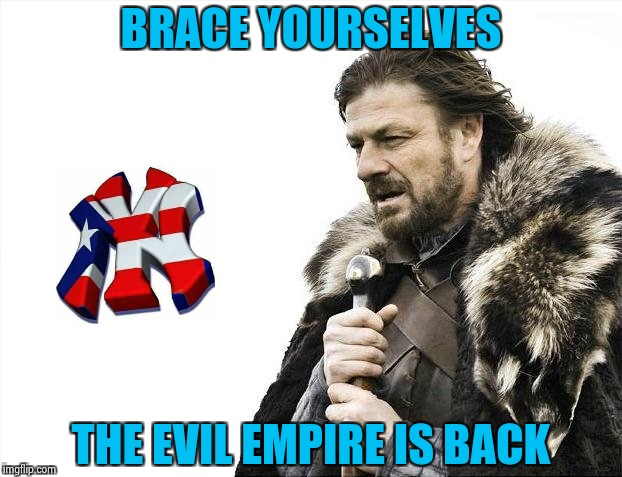 Just can't wait for Baseball | BRACE YOURSELVES THE EVIL EMPIRE IS BACK | image tagged in memes,brace yourselves x is coming,yankees,the empire strikes back | made w/ Imgflip meme maker