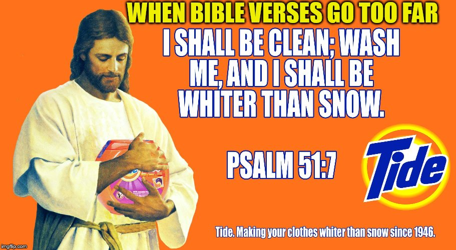 WHEN BIBLE VERSES GO TOO FAR | made w/ Imgflip meme maker