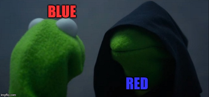Evil Kermit Meme | BLUE RED | image tagged in memes,evil kermit | made w/ Imgflip meme maker
