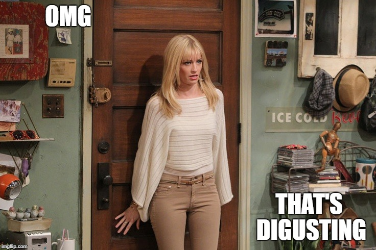 Beth Behrs | OMG THAT'S DIGUSTING | image tagged in beth behrs | made w/ Imgflip meme maker