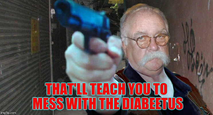 Diabeetus thug | THAT'LL TEACH YOU TO MESS WITH THE DIABEETUS | image tagged in diabeetus thug | made w/ Imgflip meme maker