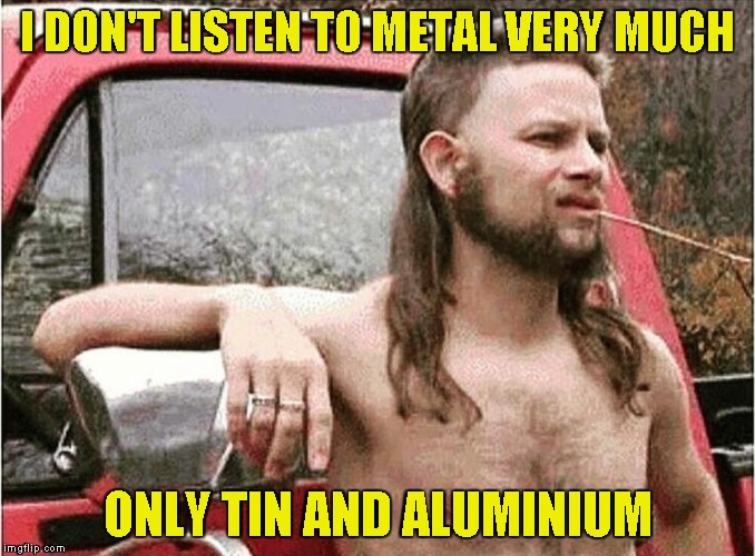 "I hope he doesn't mean ""St.Anger"" by that... 