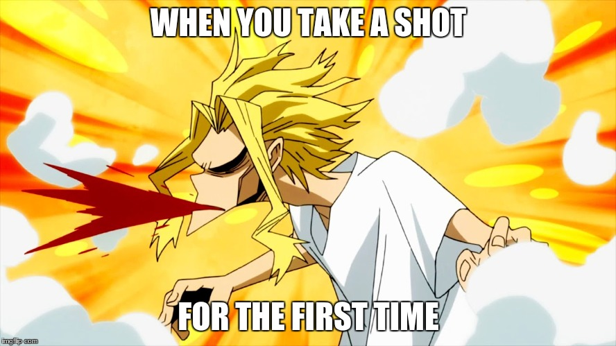 "My Hero Academia ""too much to drink"" 