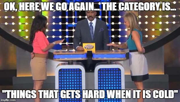 "It would be better if you have pictures of that thing... (oYo) | OK, HERE WE GO AGAIN... THE CATEGORY IS... ""THINGS THAT GETS HARD WHEN IT IS COLD"" 