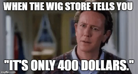 "Cheap 400 dollar wigs | WHEN THE WIG STORE TELLS YOU ""IT'S ONLY 400 DOLLARS."" 