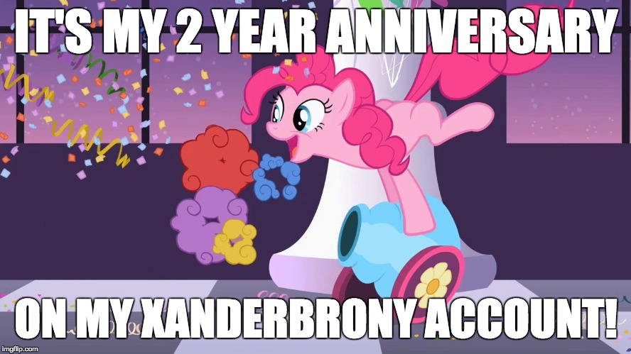 Thank you everybody for the fun on imgflip for the past 2 years! | IT'S MY 2 YEAR ANNIVERSARY ON MY XANDERBRONY ACCOUNT! | image tagged in pinkie pie's party cannon explosion,memes,2 years,imgflip anniversary,xanderbrony | made w/ Imgflip meme maker