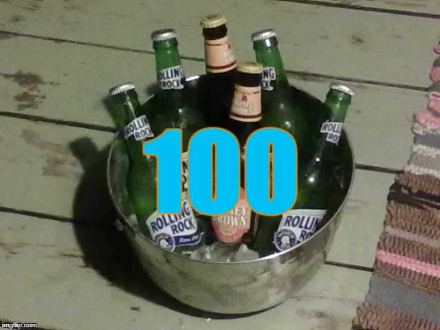 Buck of Beers | 100 | image tagged in beer,100,ice bucket challenge,cold beer here | made w/ Imgflip meme maker