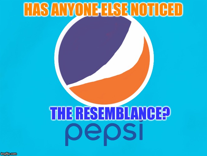 Pepsi is Tide Pods! | HAS ANYONE ELSE NOTICED THE RESEMBLANCE? | image tagged in memes,pepsi,tide pods | made w/ Imgflip meme maker