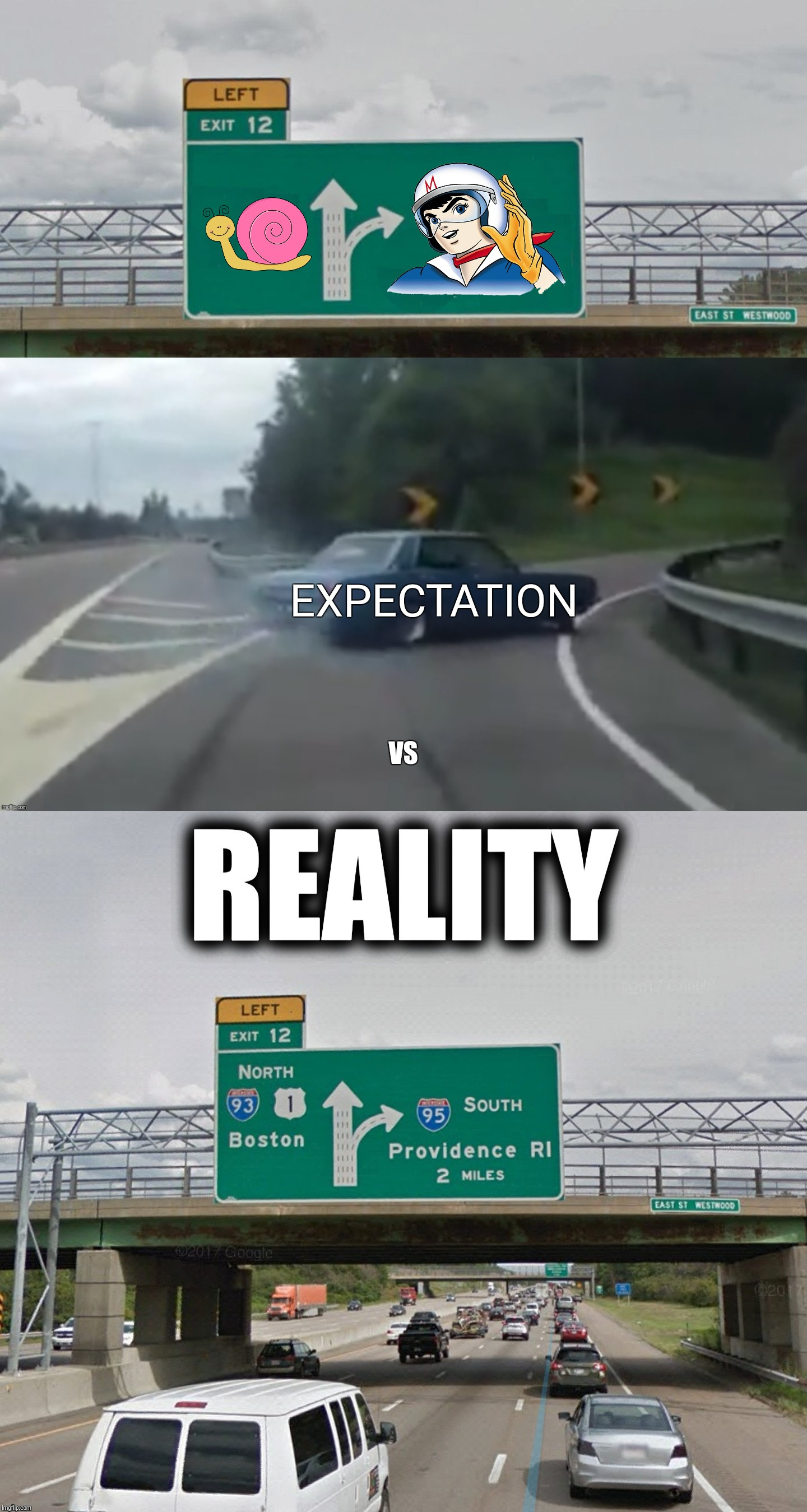Taking an untested shortcut during rush hour | EXPECTATION REALITY VS | image tagged in left exit 12 off ramp,car left exit 12,expectation vs reality,snail,speed racer,rush hour | made w/ Imgflip meme maker