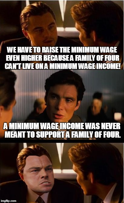 "When people complain about ""not being able to live on minimum wage.""  