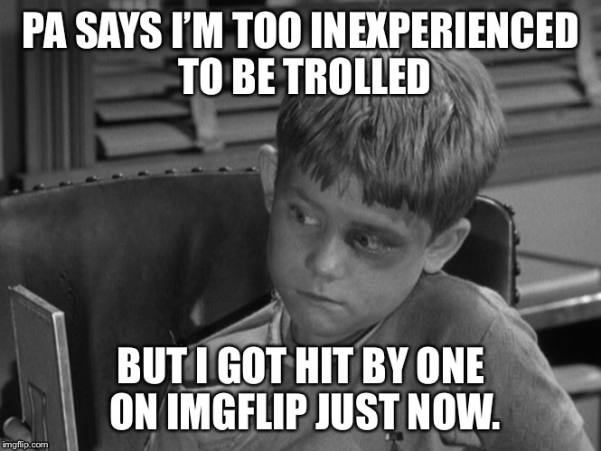 Mayberry receives the internet - and Opey gets trolled | . | image tagged in memes,opey,trolls,black eye,mayberry,imgflip | made w/ Imgflip meme maker
