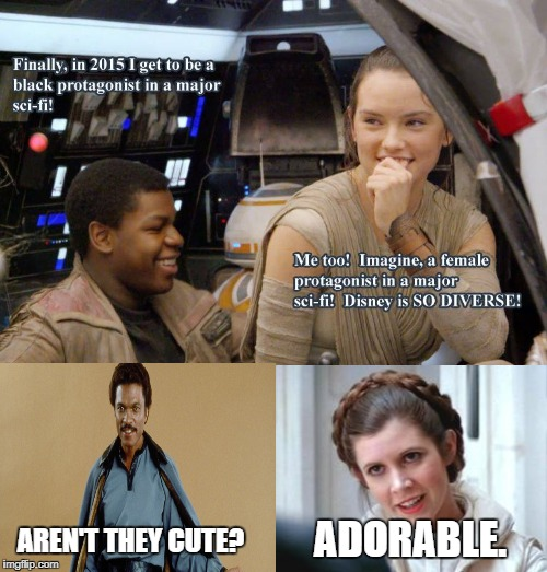 Aren't they cute? | AREN'T THEY CUTE? ADORABLE. | image tagged in star wars,lando calrissian,princess leia | made w/ Imgflip meme maker