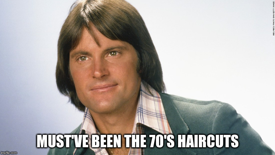 MUST'VE BEEN THE 70'S HAIRCUTS | made w/ Imgflip meme maker